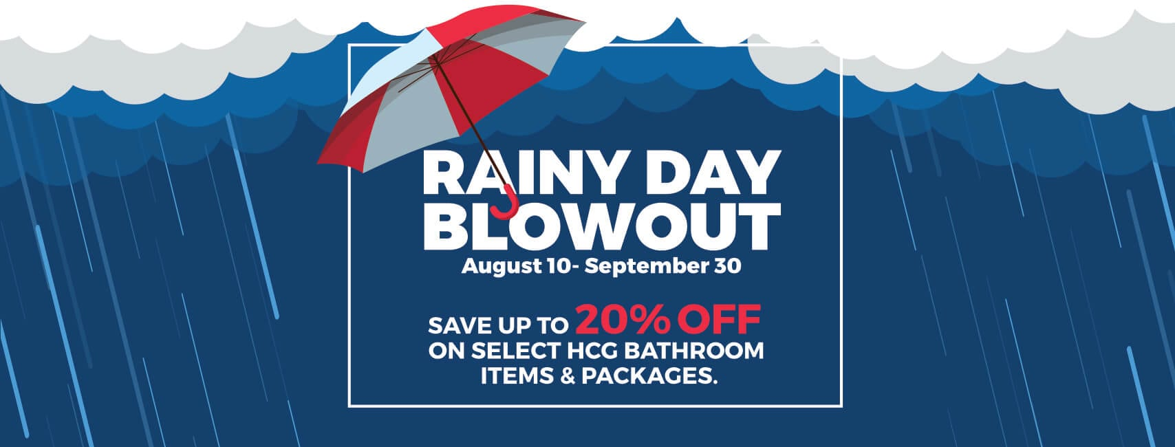 HCG Rainy Day Blowout